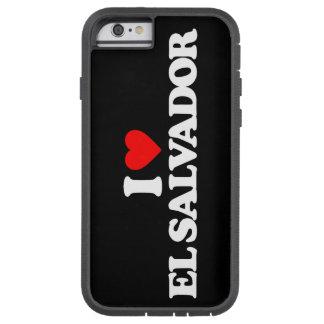I LOVE EL SALVADOR TOUGH XTREME iPhone 6 CASE