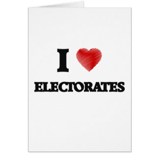 I love ELECTORATES Card