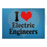 I Love Electric Engineers Cards