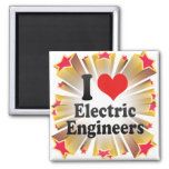 I Love Electric Engineers Magnets