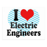 I Love Electric Engineers Post Card