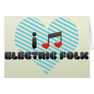 I Love Electric Folk Card