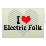 I Love Electric Folk Greeting Card