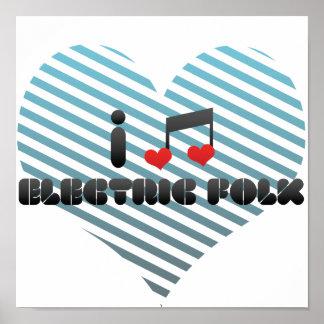 I Love Electric Folk Poster