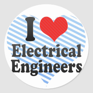 I Love Electrical Engineers Round Sticker