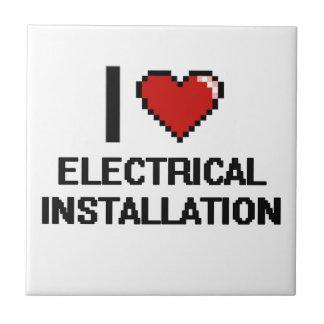 I Love Electrical Installation Digital Design Small Square Tile
