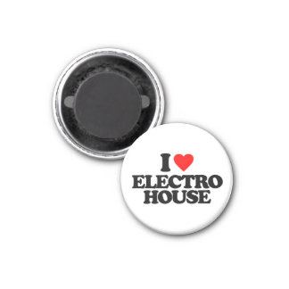 I LOVE ELECTRO HOUSE 1 INCH ROUND MAGNET