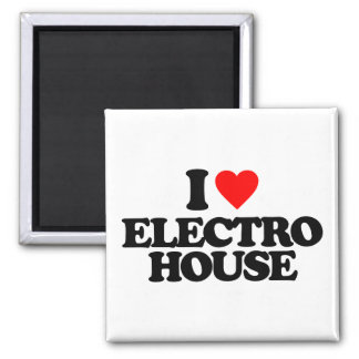 I LOVE ELECTRO HOUSE 2 INCH SQUARE MAGNET
