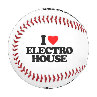I LOVE ELECTRO HOUSE BASEBALL
