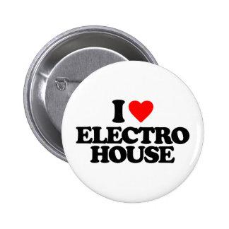 I LOVE ELECTRO HOUSE BUTTON
