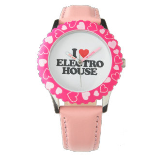 I LOVE ELECTRO HOUSE WATCH