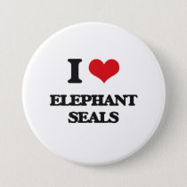 I love Elephant Seals Button