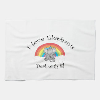 I love elephants deal with it! kitchen towel