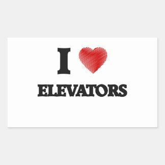 I love ELEVATORS Rectangular Sticker