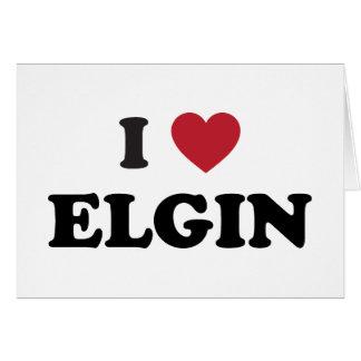 I Love Elgin Illinois Card