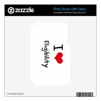 I love Eligibility Decal For iPod Touch 4G