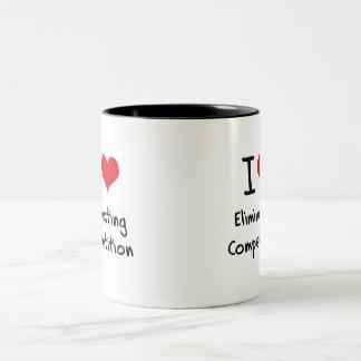 I love Eliminating Competition Two-Tone Coffee Mug