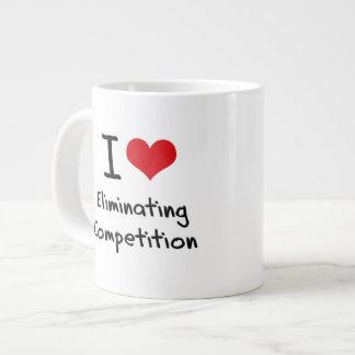 I love Eliminating Competition 20 Oz Large Ceramic Coffee Mug