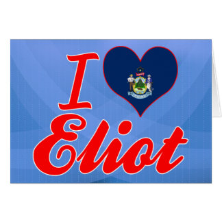 I Love Eliot, Maine Greeting Card