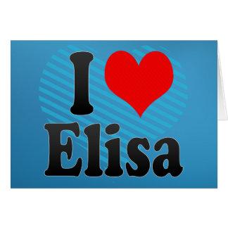 I love Elisa Card