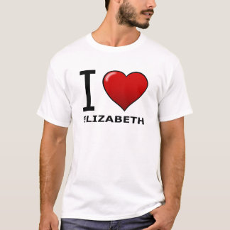I LOVE ELIZABETH,NJ - NEW JERSEY T-Shirt