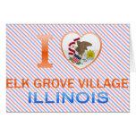 I Love Elk Grove Village, IL Greeting Card