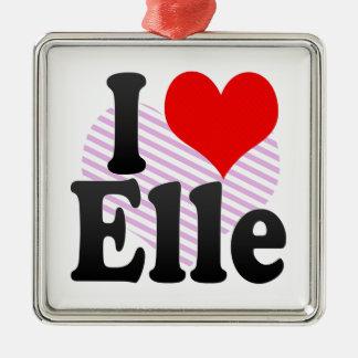 I love Elle Ornaments