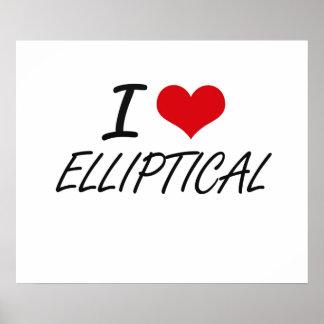 I love ELLIPTICAL Poster