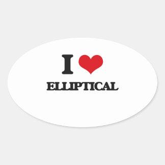 I love ELLIPTICAL Oval Sticker