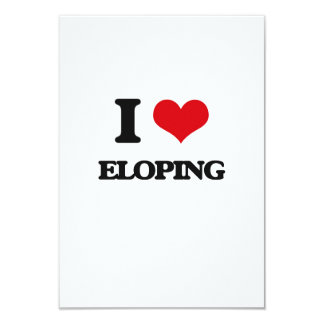 I love ELOPING 3.5x5 Paper Invitation Card