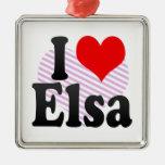 I love Elsa Ornaments