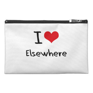 I love Elsewhere Travel Accessory Bags