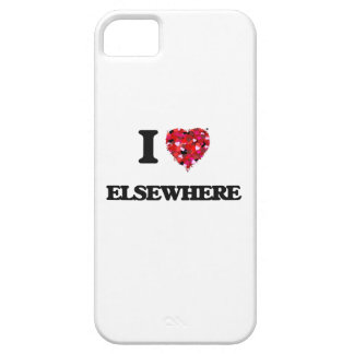I love ELSEWHERE iPhone 5 Case