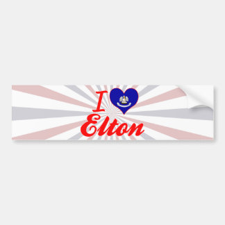 I Love Elton, Louisiana Bumper Stickers