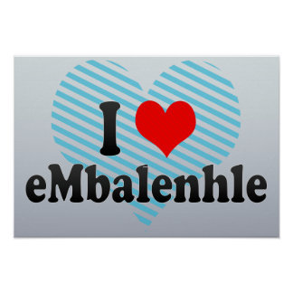 I Love eMbalenhle, South Africa Print