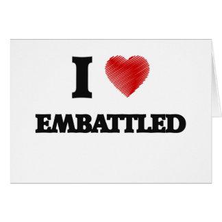 I love EMBATTLED Card