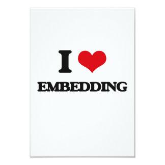 I love EMBEDDING 3.5x5 Paper Invitation Card