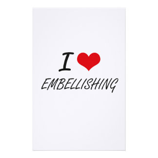 I love EMBELLISHING Stationery