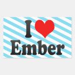 I love Ember Rectangular Sticker