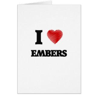I love EMBERS Card