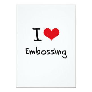 I love Embossing 5x7 Paper Invitation Card