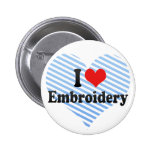 I Love Embroidery Button