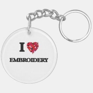 I love EMBROIDERY Double-Sided Round Acrylic Keychain