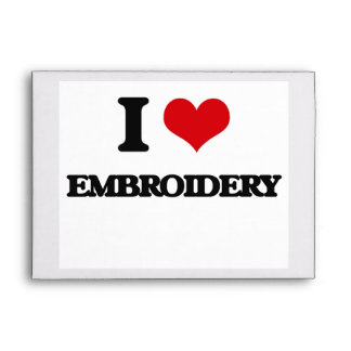 I Love Embroidery Envelope