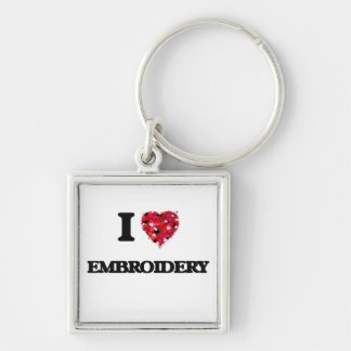 I love EMBROIDERY Silver-Colored Square Keychain