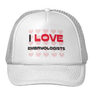 I LOVE EMBRYOLOGISTS MESH HATS