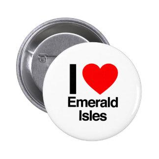 i love emerals isles pinback button