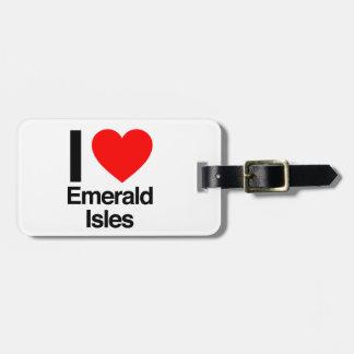 i love emerals isles travel bag tag