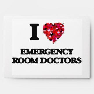 I love Emergency Room Doctors Envelope