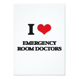 I love Emergency Room Doctors 5x7 Paper Invitation Card